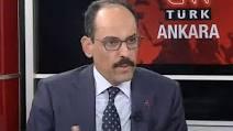 Kalın :Atatürke dil uzatılmasına asla izin