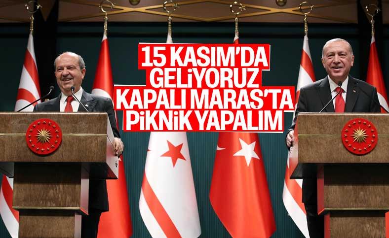 Erdoğan: Kapalı Maraş'ta bir piknik yapabiliriz